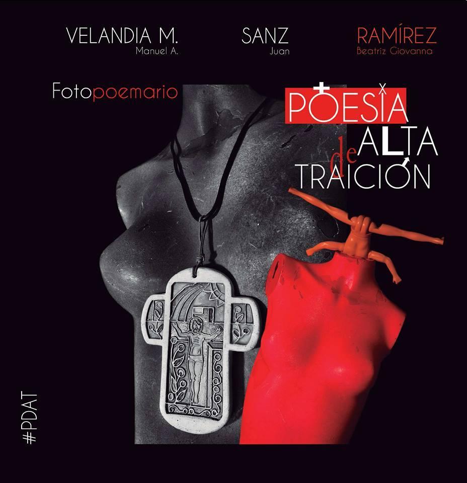 Poesía de Alta Traición - Beatriz Giovanna Ramírez - Varios Autores