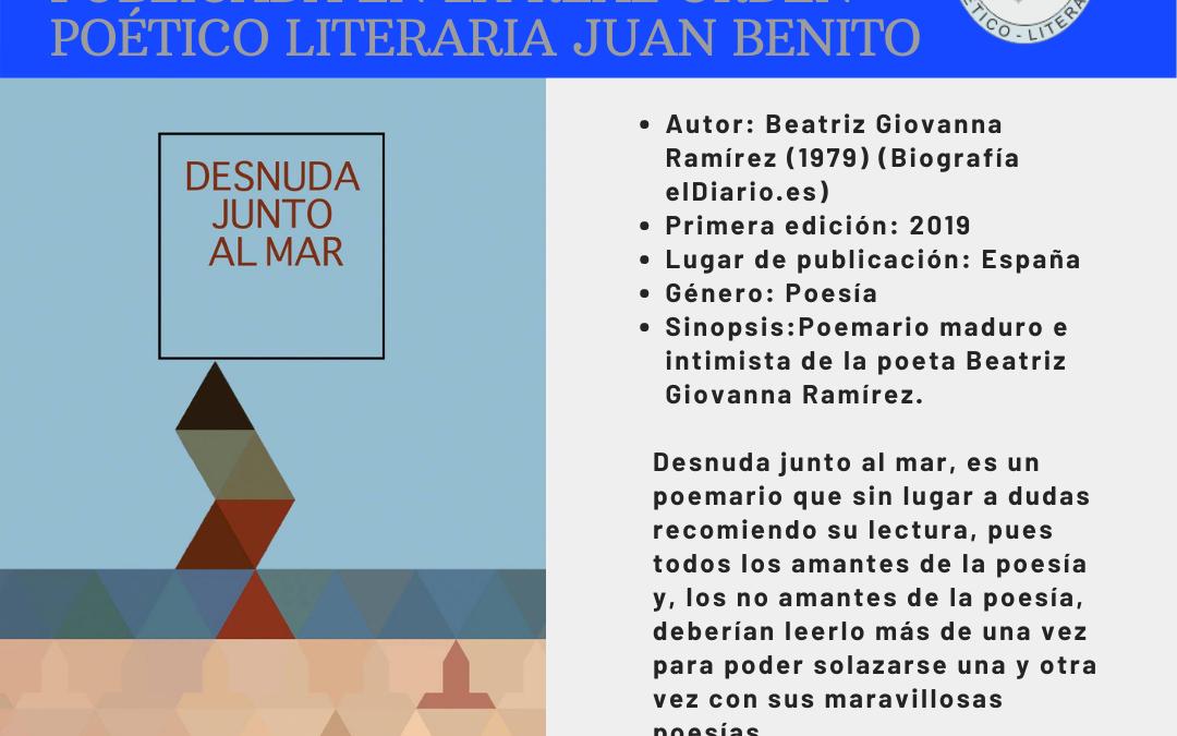 Reseña del libro 'Desnuda junto al mar' en la Orden Literaria Poética Juan Benito