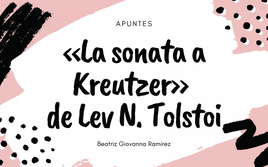 Lecturas de verano «La sonata a Kreutzer» de Lev N. Tolstoi