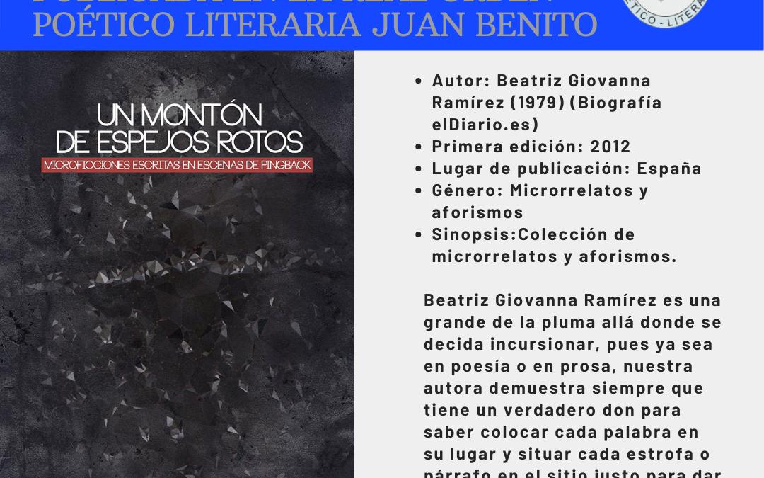 Reseña del libro 'Un montón de espejos rotos' en la Orden Literaria Poética Juan Benito